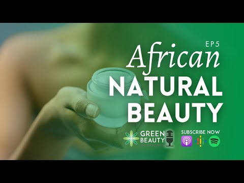 5. Growing an African Heritage Beauty Brand