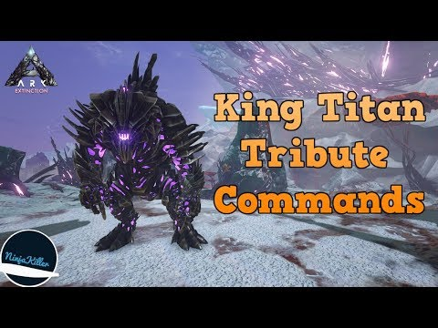 King Titan Tribute Commands & the location to King Titan