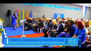 MAY 25, 2018 POWERFUL CONFERENCE OF PASTORS IN BARCELONA, SPAIN Pt. 1 - PROPHET DR. OWUOR