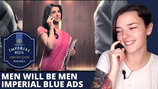 Men will be Men l Imperial blue ads l REACTION! | Indi Rossi