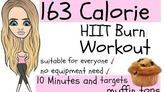 HOME WORKOUT 10 MINUTE WORKOUT TO BURN 163 CALORIES & MELT OFF ANY MUFFIN TOPS