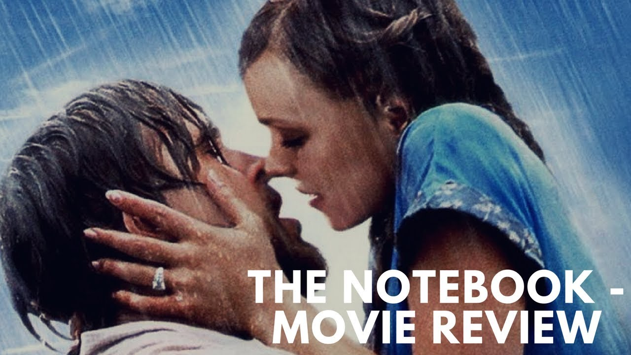 A REVIEW OF THE NOTEBOOK MOVIE PDF