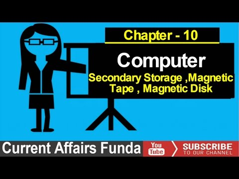 Secondary Storage , Magnetic Disk , Magnetic Tape Lecture -10 (LIC AAO , IBPS , SBI , PO and Clerk)