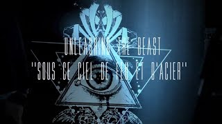 Unleashing The Beast - Sous ce ciel de feu et d'acier (Official Music Video)