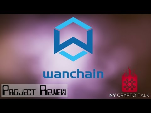 Wanchain Project Review - Will it be The top coin of 2018?