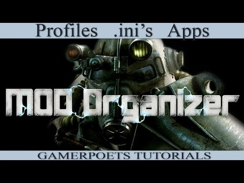 Mod Organizer : Profiles, ini Files, Third Party Applications : 3 of 4