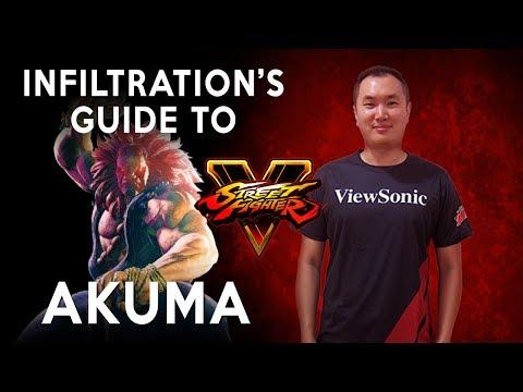 Infiltration's Guide to Akuma - SFV [Advanced]