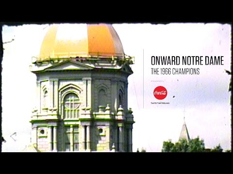 Onward Notre Dame: The 1966 Champions