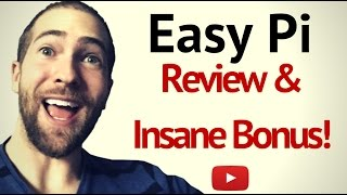 Easy Pi Review