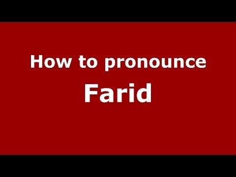 How to pronounce Farid (Brazilian Portuguese/Brazil) - PronounceNames.com