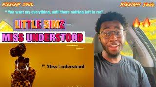 LITTLE SIMZ X MISS UNDERSTOOD {SOUL REACTION}