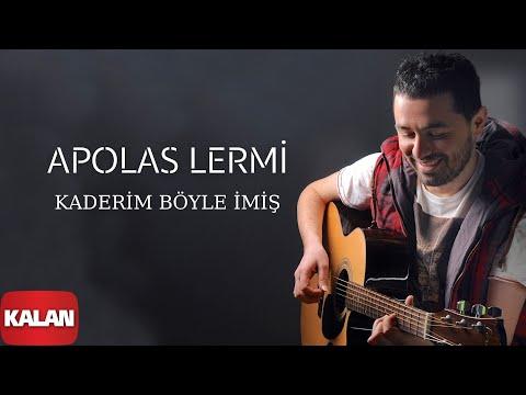 Apolas Lermi - Kaderim Böyle İmiş  [ Santa © 2013 Kalan Müzik ]