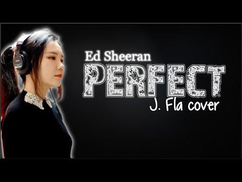 Lyrics: Ed Sheeran - Perfect (J. Fla cover)