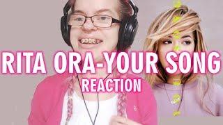 RITA ORA - YOUR SONG (REACTION) | Sisley Reacts