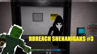 Rbreach Shenanigans #3 (roblox rbreach)