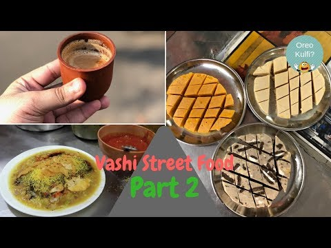 Street Food In Vashi- Part 2 | Oreo Kulfi, Tandoori Chai & more | Golgappa Girl