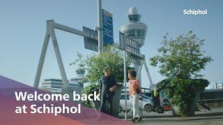 Welkom terug op Schiphol!
