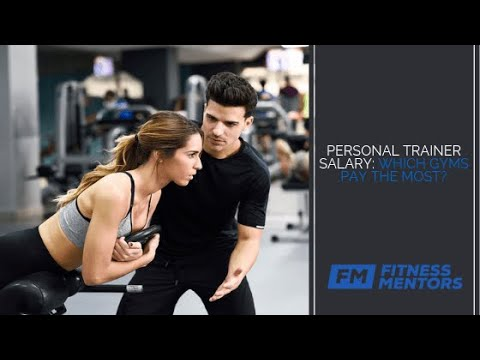 Personal Trainer Salary: Which Gyms Pay the Most?