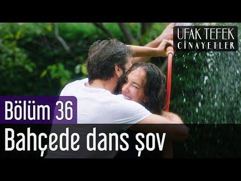 Ufak Tefek Cinayetler 36. Bölüm - Bahçede Dans Şov