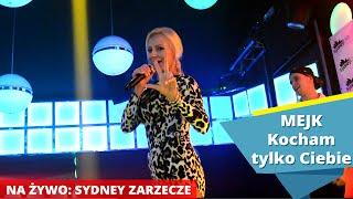 MEJK - Kocham tylko Ciebie (LIVE) Sydney Klub Zarzecze (Disco-Polo.info)