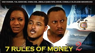7 Rules of Money 2    - Nigerian Nollywood Movie