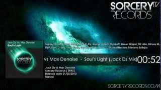Jack Ds vs Max Denoise - Soul
