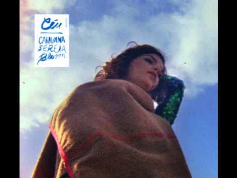 CéU - Caravana Sereia Bloom (Full Album) (2012)