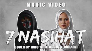 7 NASiHAT - Siti Nurhaliza , Kmy Kmo & Luca Sickta (Cover Music Video) by Ibnu The Jenggot & Nuraeni