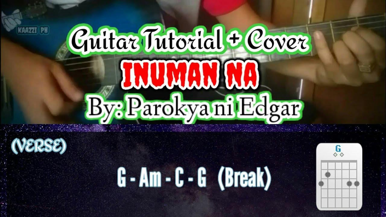 Inuman Na   Parokya ni Edgar Guitar Tutorial + Cover with Lyrics ...