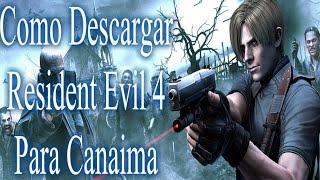 Tutorial: Como Descargar Resident Evil 4 Para Canaima