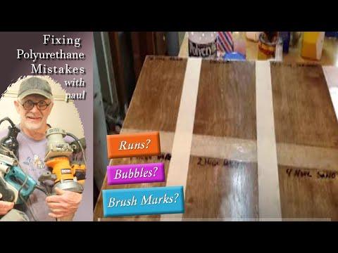 Fixing Polyurethane Bubbles, Puddles, Runs and Brush marks