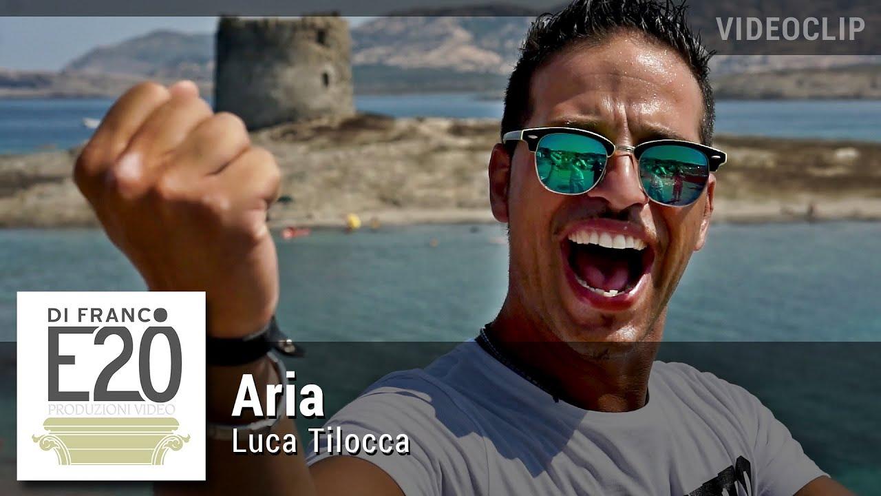 Luca Tilocca - Aria (Video ufficiale) - Regia Stefano Di Franco