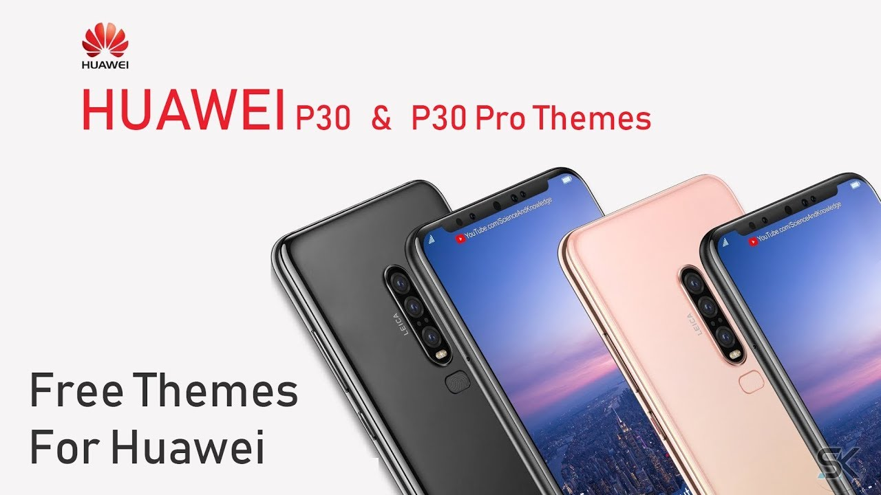 Huawei P30 Pro Themes for All Huawei and Honor Phones
