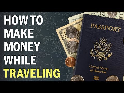 Location Independence: How to Make Money While Traveling the