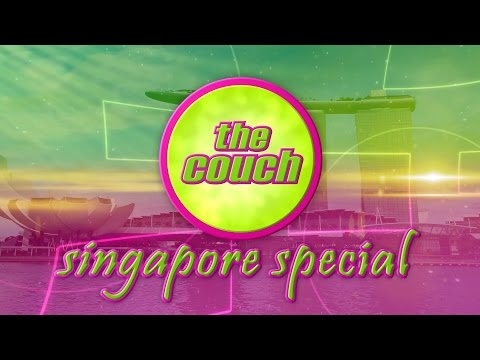 The Couch - Episode 551 Singapore Special