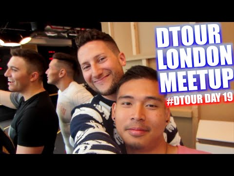 DTOUR LONDON MEETUP! | #DTOUR DAY 19