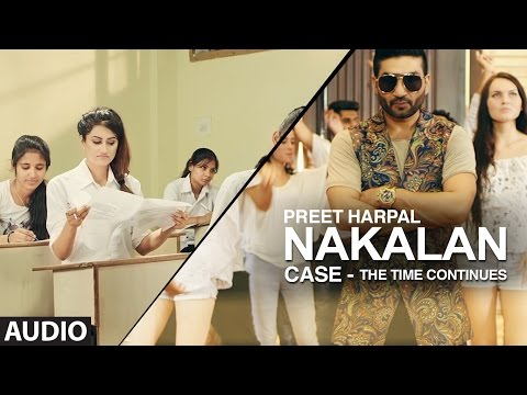Preet Harpal: Nakalan (Audio Song) | Dr Zeus | Case | Latest Punjabi Songs 2016 | T-Series