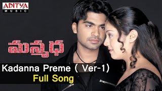 Kadanna Preme  Ver 1 Full Song ll Manmadha Songs ll Shimbhu, Jyothika