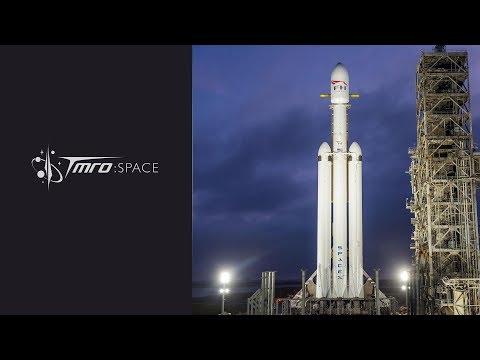 TMRO:Space - Falcon Heavy Discussion - Orbit 11.04