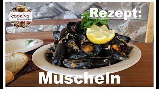 Muscheln Seemanns Art Miesmuscheln in Weißwein zubereiten Rezept schnell und einfach