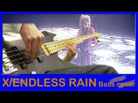X JAPAN - ENDLESS RAIN Bass and Guitar cover