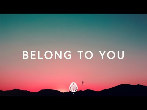 Here Be Lions ~ Belong To You (Lyrics)