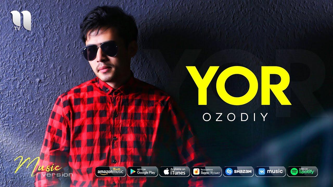 Ozodiy - Yor (audio 2021)