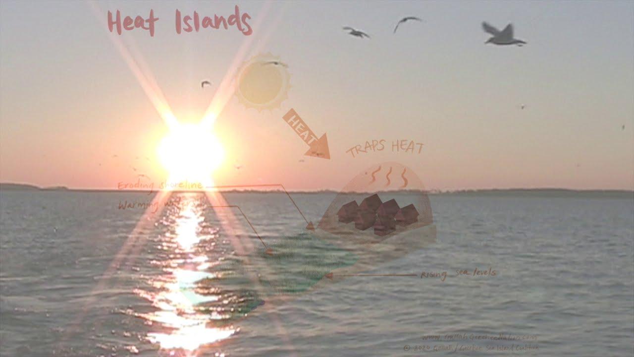Sea Islands vs Heat Islands