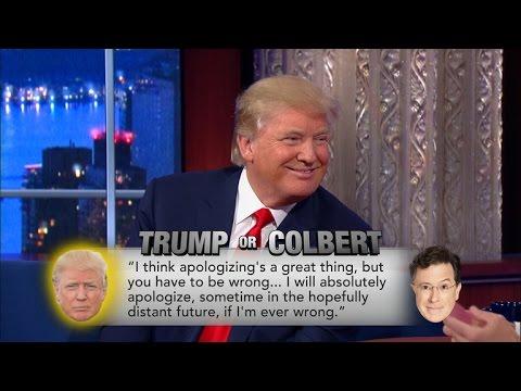 Trump Or Colbert