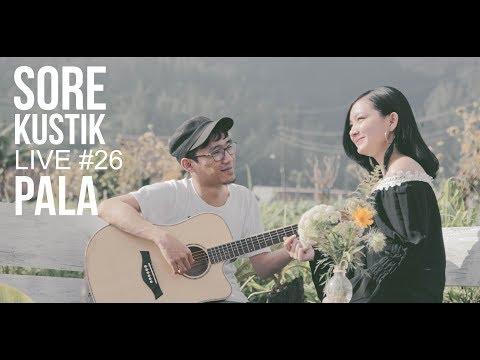 Sorekustik Live #26 PALA - Sampai Jadi Debu (Banda Neira Cover)