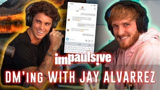 DM'ING GIRLS WITH JAY ALVARREZ - IMPAULSIVE EP. 5