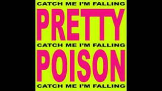 Pretty Poison - Catch Me I