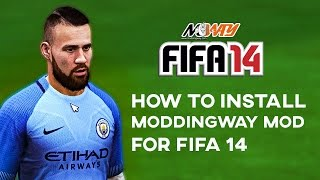 New tutorial 2017: How to Install Fifa 14 Moddingway mod.