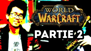 World of Warcraft : Jeu de Plateau (Partie 2) - Big Fun #11